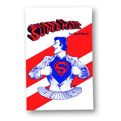 Paul Harris: Supermagic